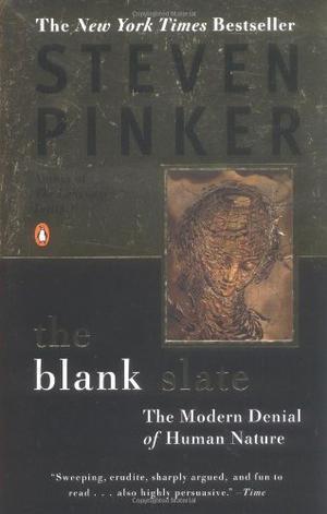 """""""The Blank Slate - The Modern Denial of Human Nature"""" av Steven Pinker"""