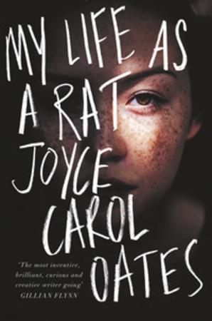 """My life as a rat"" av Joyce Carol Oates"