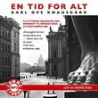 """""""En tid for alt"""" av Karl Ove Knausgård"""