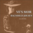 """""""Ve's mor"""" av Ragnhild Jølsen"""