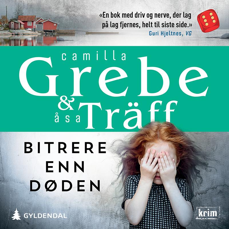 """""""Bitrere enn døden"""" av Camilla Grebe"""
