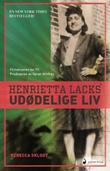 """Henrietta Lacks' udødelige liv roman"" av Rebecca Skloot"