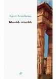 """""""Klassisk retorikk"""" av Gjert Vestrheim"""