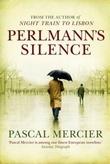 """""""Perlmann's silence"""" av Pascal Mercier"""
