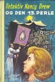 """""""Detektiv Nancy Drew og den 13. perlen"""" av Carolyn Keene"""