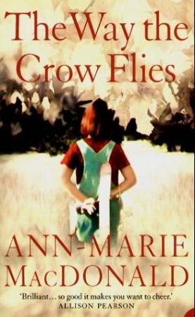 """The way the crow flies"" av Ann-Marie MacDonald"