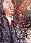 """Mennesket Halvdan Koht"" av Sigmund Skard"