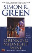 """""""Drinking Midnight Wine"""" av Simon R. Green"""