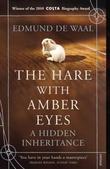 """The hare with amber eyes - a hidden inheritance"" av Edmund De Waal"