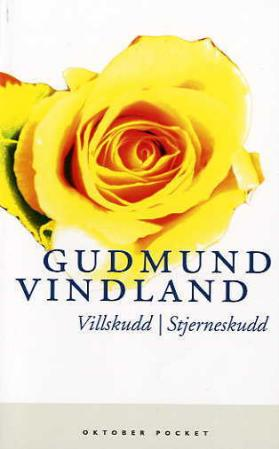 """""""Villskudd ; Stjerneskudd"""" av Gudmund Vindland"""