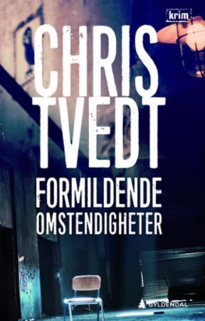 """""""Formildende omstendigheter - kriminalroman"""" av Chris Tvedt"""