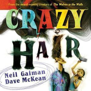 """""""Crazy Hair"""" av Neil Gaiman"""
