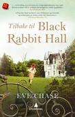 """""""Tilbake til Black Rabbit Hall"""" av Eve Chase"""