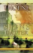 """""""Sions datter"""" av Bodie Thoene"""