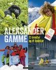 """""""12 eventyr og et badekar"""" av Aleksander Gamme"""