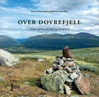 """Over Dovrefjell langs pilegrimsled og kongevei"" av Karl H. Brox"