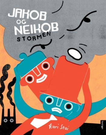 """""""Jakob og Neikob - stormen"""" av Kari Stai"""