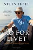 """""""Ro for livet - havroing, lidenskap og livsfare"""" av Stein Hoff"""