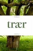 """""""Fortellinger om trær"""" av Lisbeth Dreyer"""