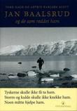 """""""Jan Baalsrud og de som reddet ham"""" av Tore Haug"""
