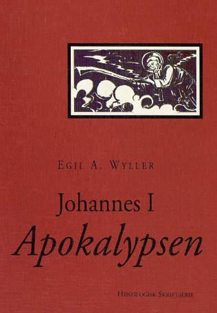 """""""Johannes 1 - apokalypsen"""" av Egil A. Wyller"""
