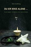 """""""Du er ikke alene- del 2"""" av Elise Sandberg"""