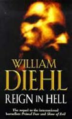 """""""Reign in hell"""" av William Diehl"""