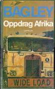 """""""Oppdrag Afrika"""" av Desmond Bagley"""