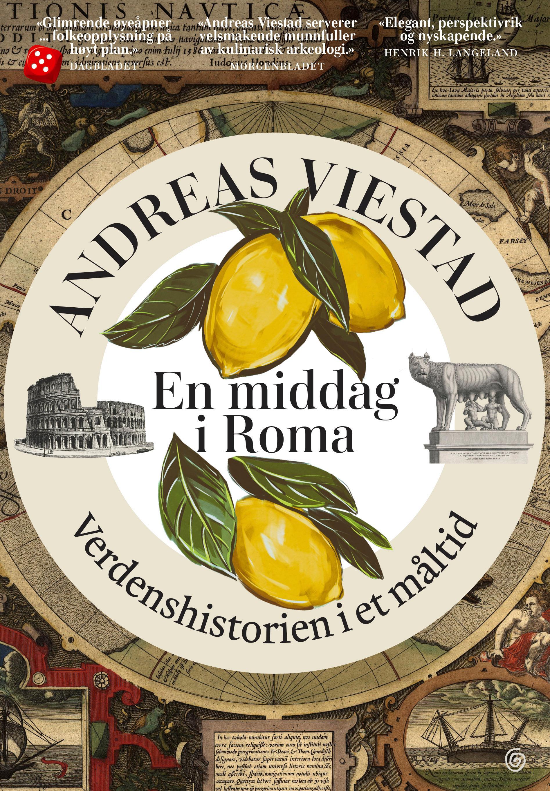 """""""En middag i Roma - verdenshistorien i et måltid"""" av Andreas Viestad"""