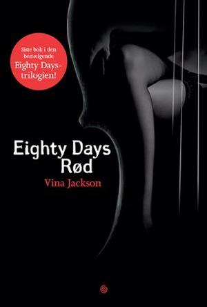 """Eighty days rød"" av Vina Jackson"