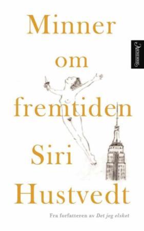 """""""Minner om fremtiden"""" av Siri Hustvedt"""