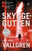 """""""Skyggegutten - krim"""" av Carl-Johan Vallgren"""