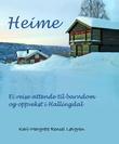 """""""Heime - ei reise attende til barndom og oppvekst i Hallingdal"""" av Kari-Margrete Rensel Løvgren"""