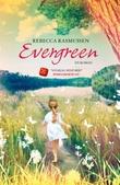 """""""Evergreen - en roman"""" av Rebecca Rasmussen"""