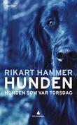 """""""Hunden som var Torsdag en spenningsroman"""" av Rikart Hammer"""