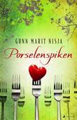 """""""Porselenspiken - roman"""" av Gunn Marit Nisja"""
