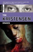 """""""Dragen"""" av Tom Kristensen"""
