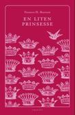 """""""En liten prinsesse roman"""" av Frances H. Burnett"""
