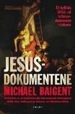 """""""Jesusdokumentene - et kritisk blikk på kristendommens historie"""" av Michael Baigent"""