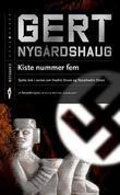 """""""Kiste nummer fem"""" av Gert Nygårdshaug"""