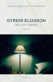 """""""Mellom trærne - noveller"""" av Gyrdir Elíasson"""