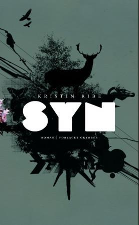 """Syn - roman"" av Kristin Ribe"