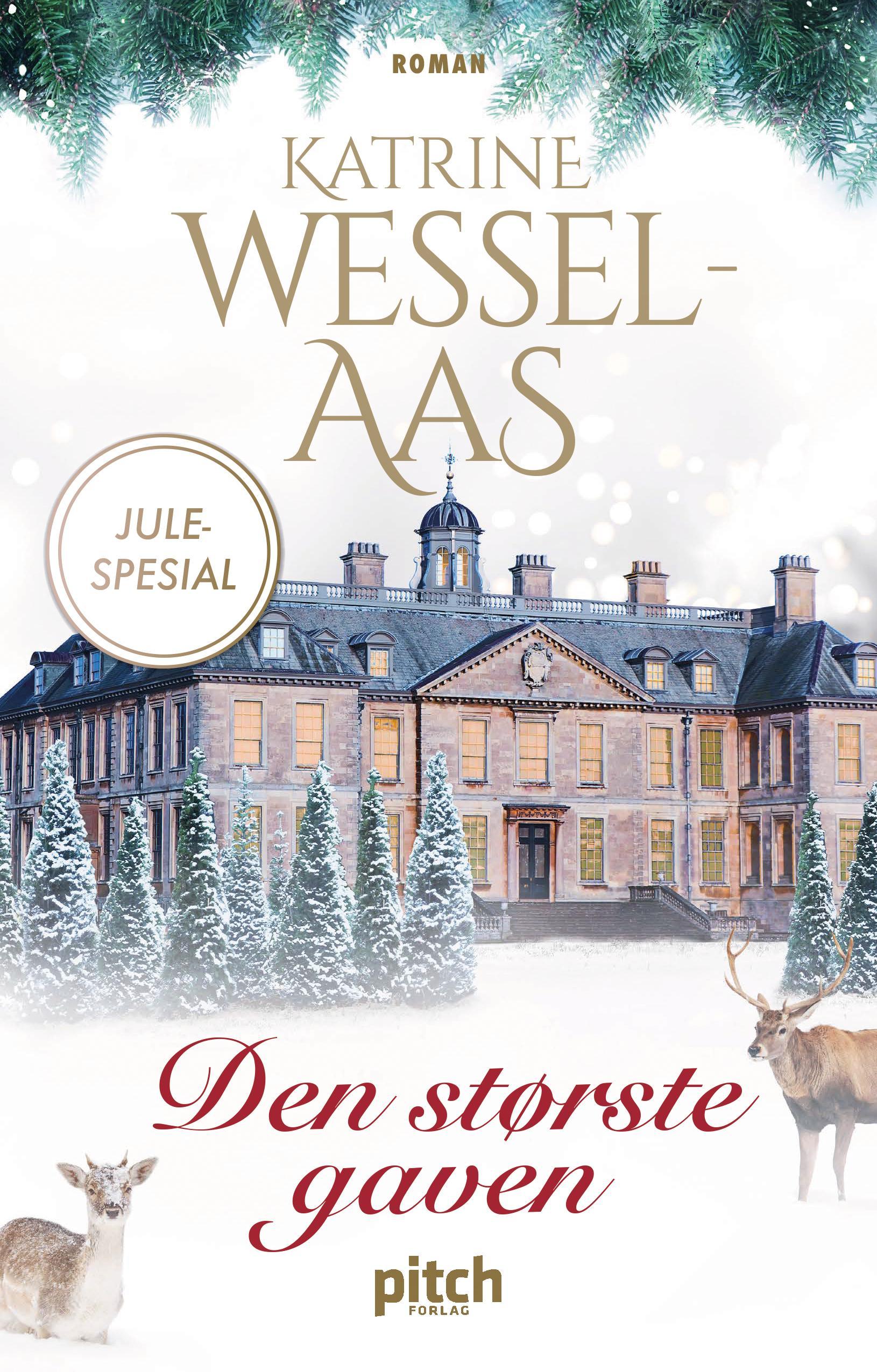 """""""Den største gaven"""" av Katrine Wessel-Aas"""