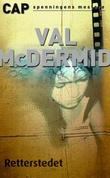 """""""Retterstedet"""" av Val McDermid"""