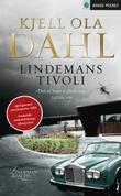 """""""Lindemans tivoli - roman"""" av Kjell Ola Dahl"""
