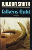 """Falkens flukt"" av Wilbur A. Smith"