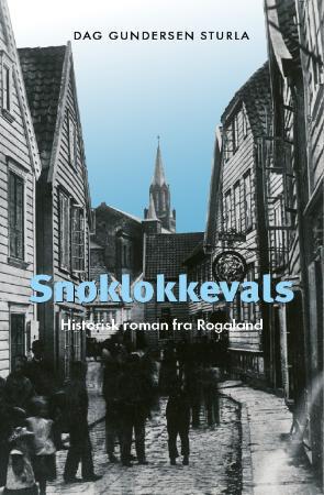 """""""Snøklokkevals - historisk roman"""" av Dag Gundersen Storla"""