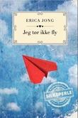 """""""Jeg tør ikke fly"""" av Erica Jong"""