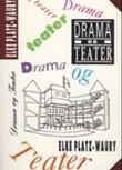 """""""Drama og teater - en innføring"""" av Elke Platz-Waury"""