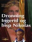 """""""Dronning Ingerid og bisp Nikolas"""" av Frode Hervik"""